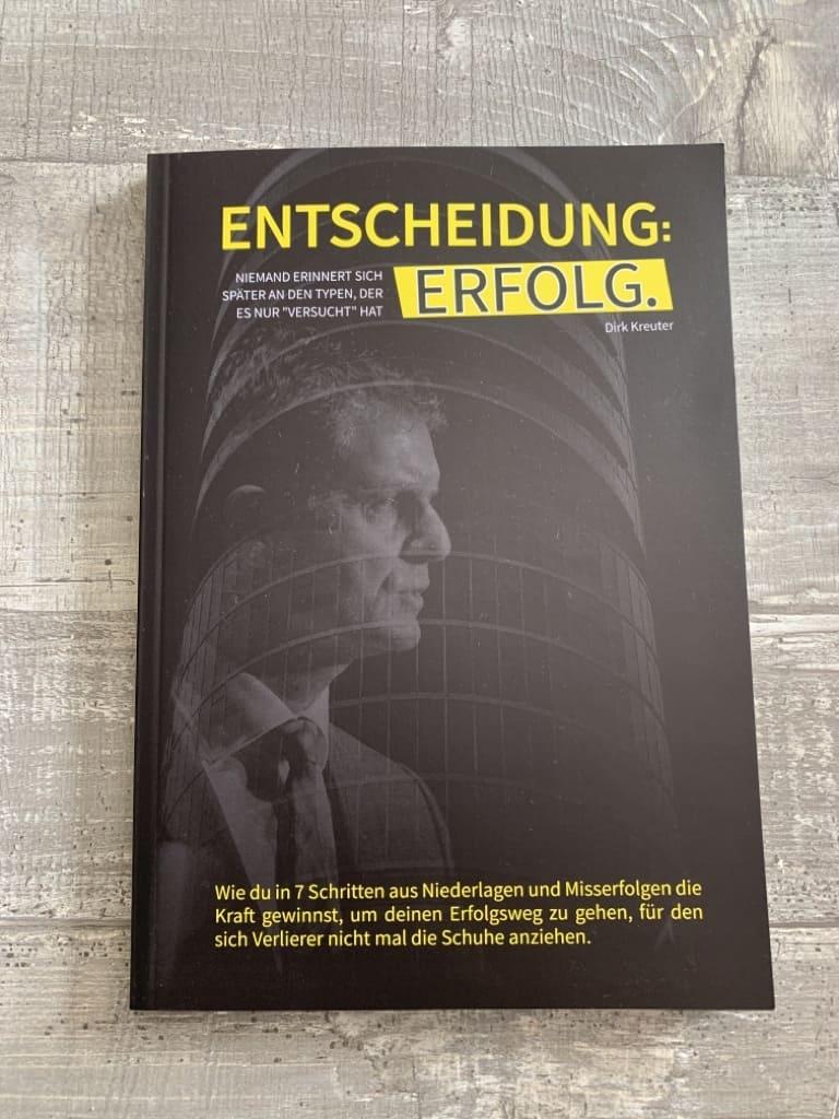 Buch Entscheidung Erfolg Dirk Kreuter